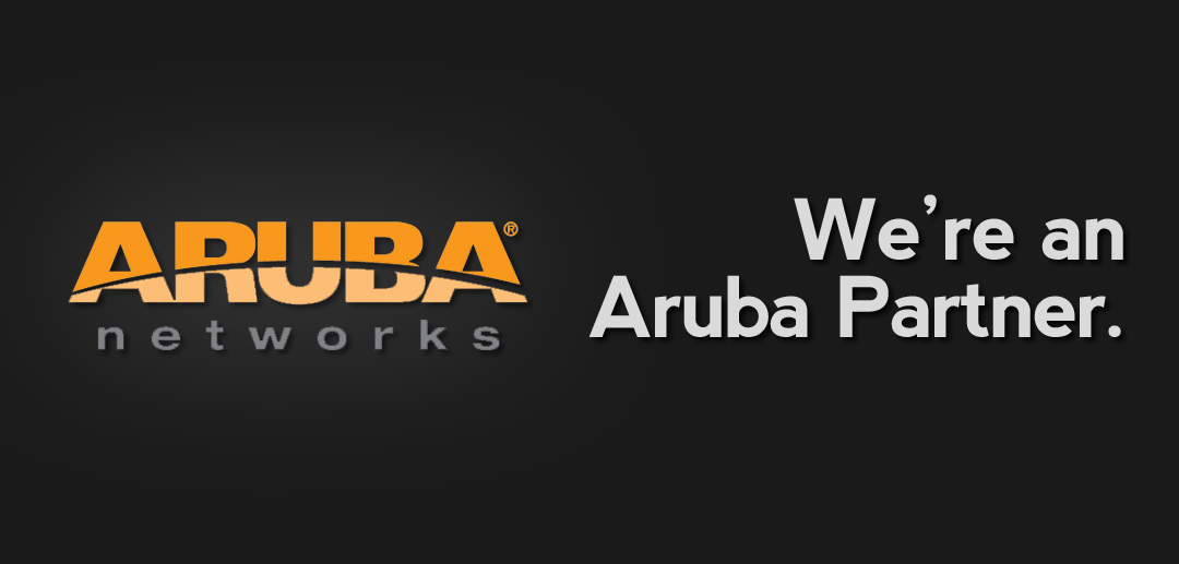 We're an Aruba Partner.
