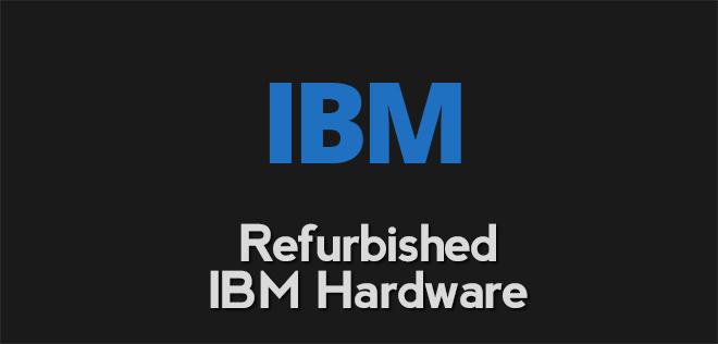 ibm refurb hardware2